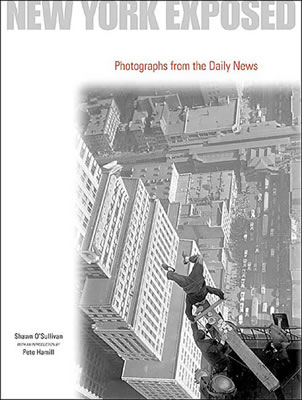 New York Exposed: Photographs from the Daily News; a collection of New York images from 1919 to 1999